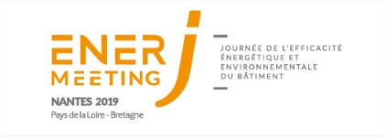 EnerJ meeting : 1ère édition régionale la Journée de l'Efficacité Energétique et Environnementale du Bâtiment